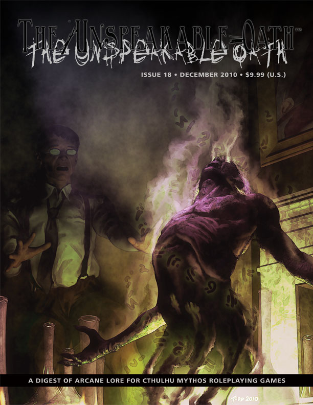 The Unspeakable Oath 18 cover design. Art by Todd Shearer, (c) 2010.