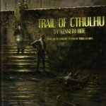 Trail of Cthulhu, from Pelgrane Press