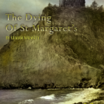 The Dying of St. Margaret's, from Pelgrane Press