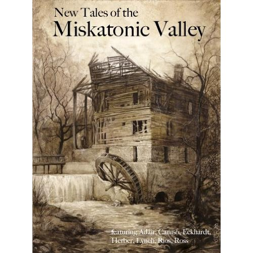 New Tales of the Miskatonic Valley, from Miskatonic River Press