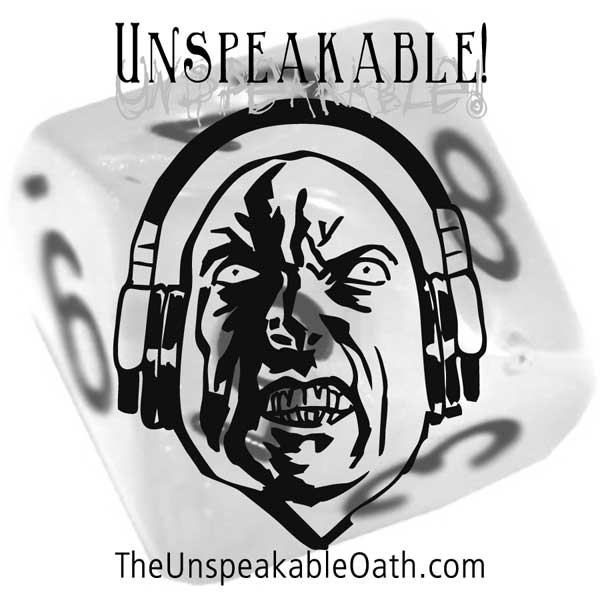 Unspeakable! Actual Play Podcast Episode 4 – Nemesis: The Construct